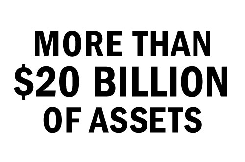 MORE THAN $20 BILLION OF ASSETS
